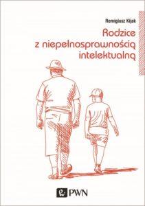 Czy niepełnosparawni intelektualnie rodzice mogą wychować sprawne dzieci?